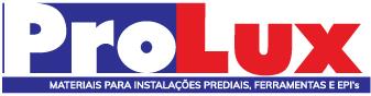 Prolux - Tudo em material de instalações predias, Ferramentas e EPI em Fortaleza